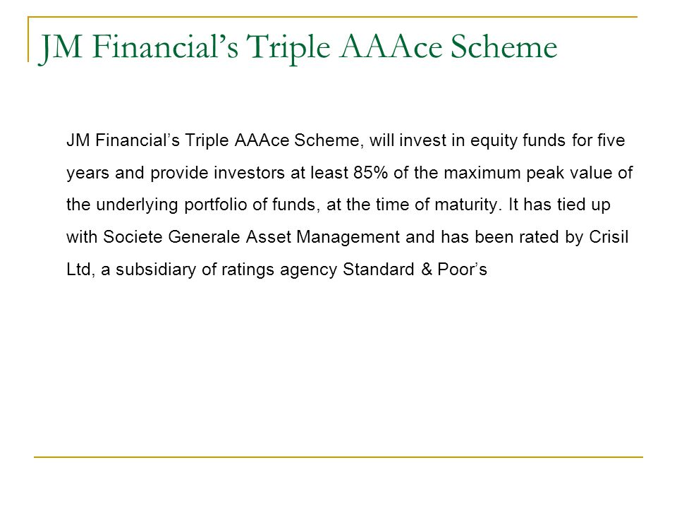 JM Financial's Triple AAAce Scheme