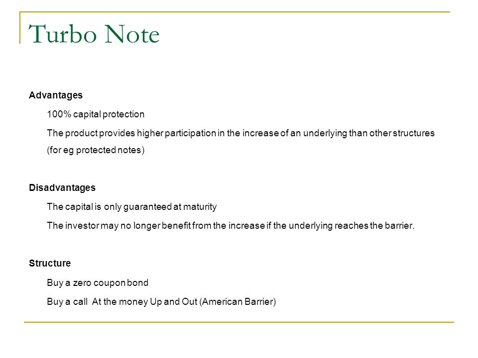 Turbo Note Advantages 100% capital protection