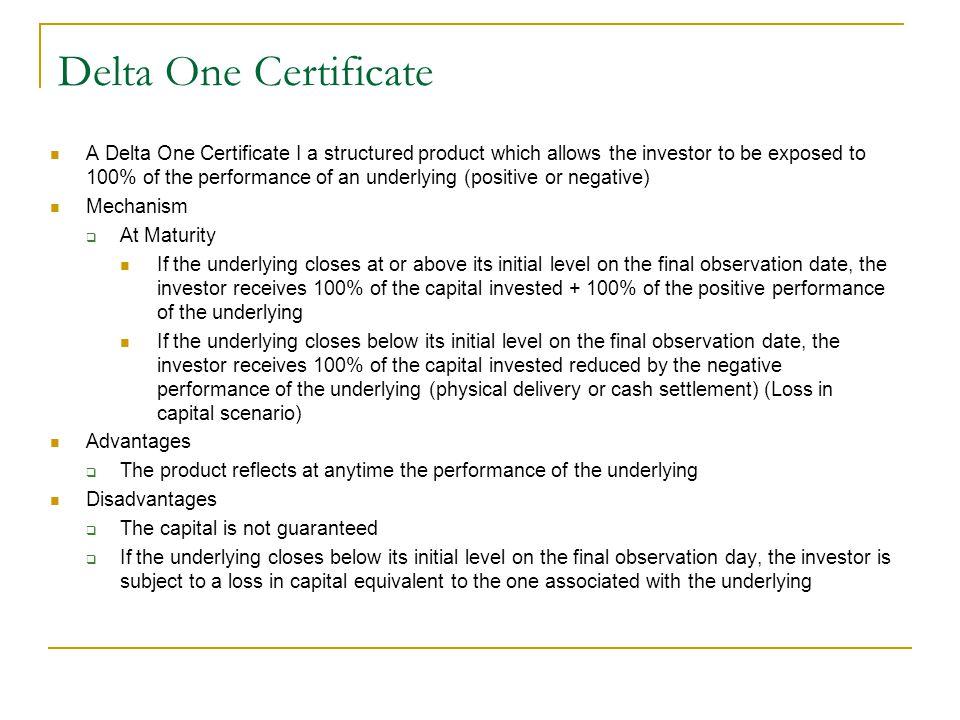 Delta One Certificate