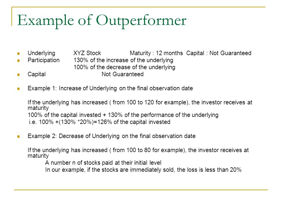 Example of Outperformer