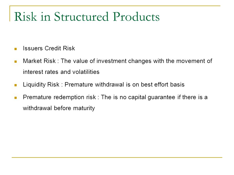 Risk in Structured Products