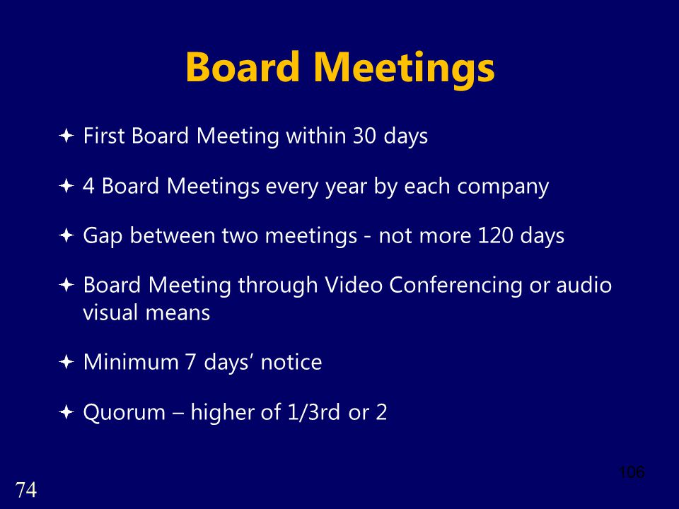 Board Meetings First Board Meeting within 30 days