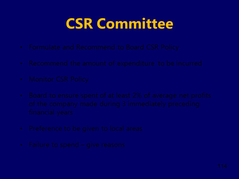 CSR Committee Formulate and Recommend to Board CSR Policy