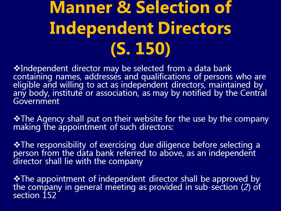 Manner & Selection of Independent Directors (S. 150)