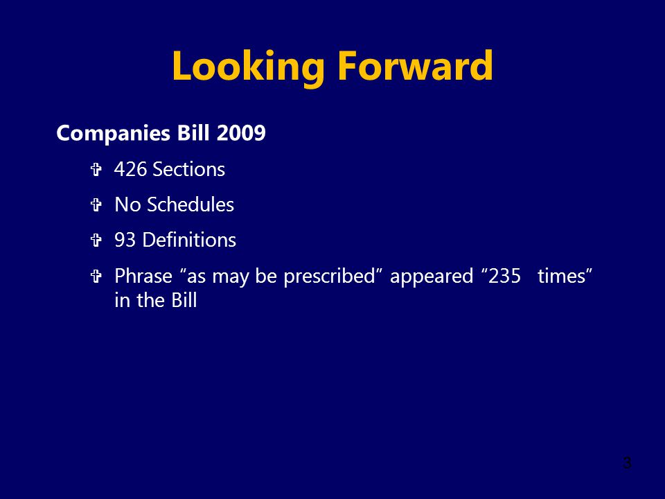Looking Forward Companies Bill 2009 426 Sections No Schedules