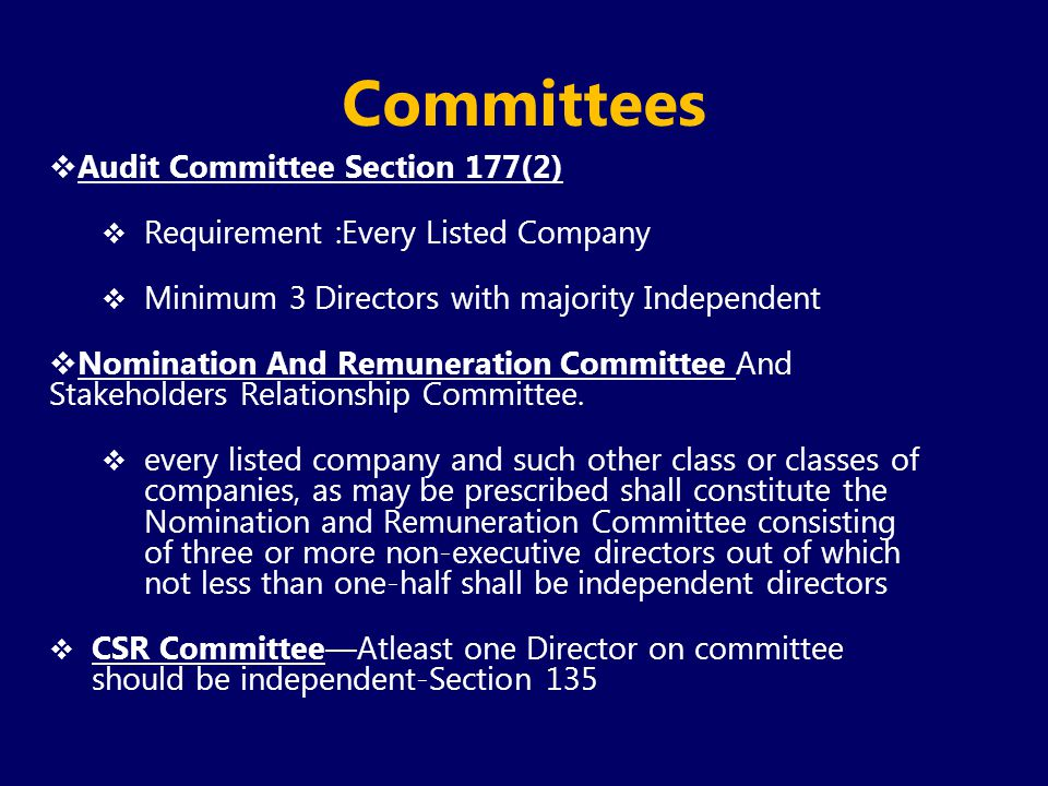 Committees Audit Committee Section 177(2)
