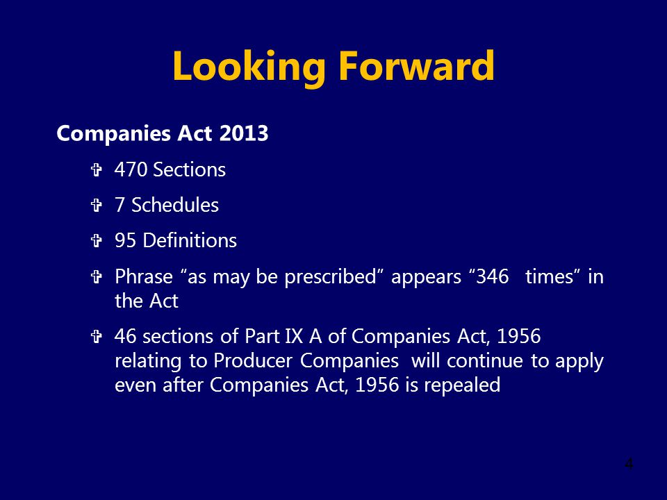 Looking Forward Companies Act 2013 470 Sections 7 Schedules