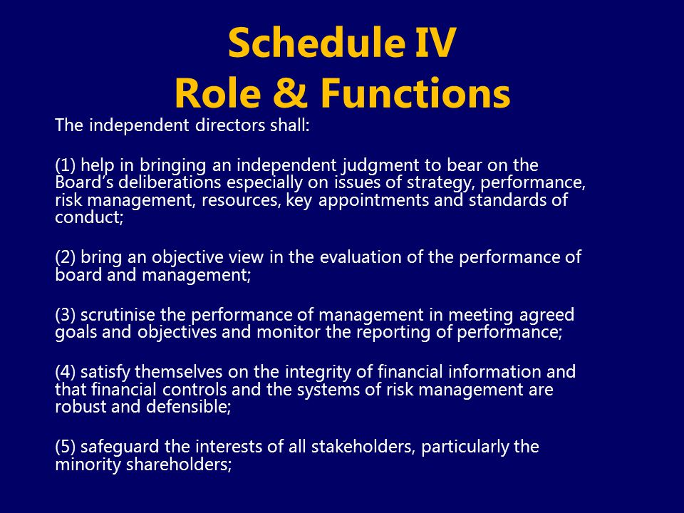 Schedule IV Role & Functions