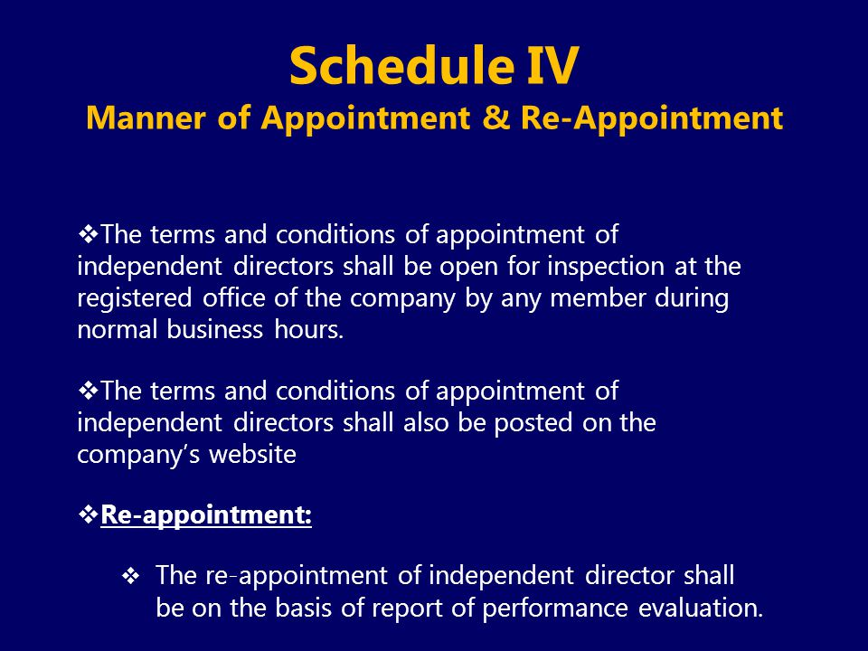 Schedule IV Manner of Appointment & Re-Appointment