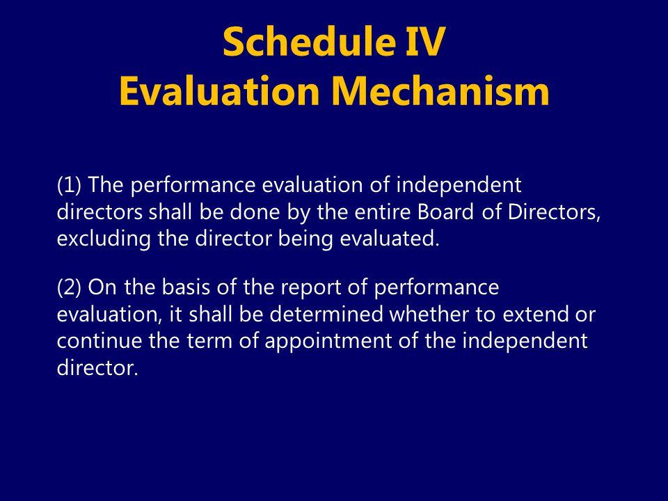 Schedule IV Evaluation Mechanism