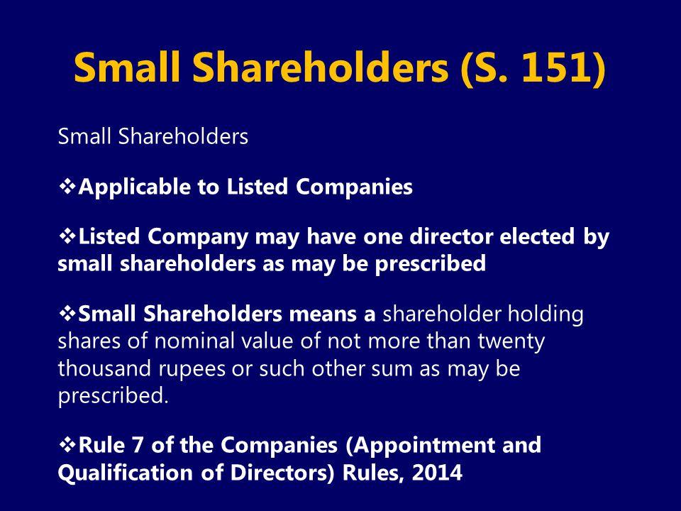 Small Shareholders (S. 151)