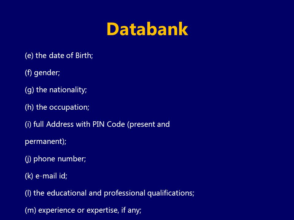 Databank (e) the date of Birth; (f) gender; (g) the nationality;