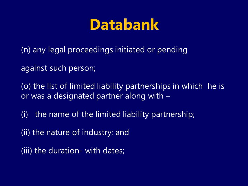 Databank (n) any legal proceedings initiated or pending