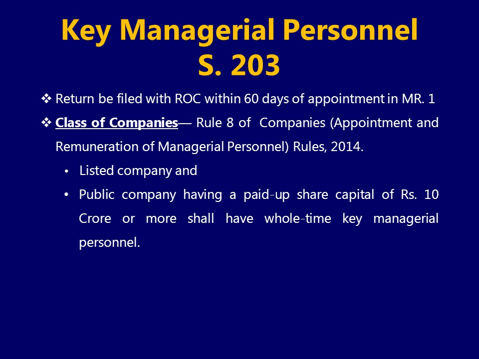Key Managerial Personnel S. 203