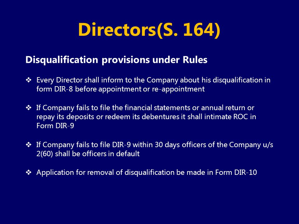 Directors(S. 164) Disqualification provisions under Rules