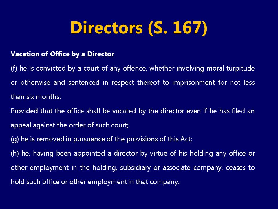 Directors (S. 167) Vacation of Office by a Director