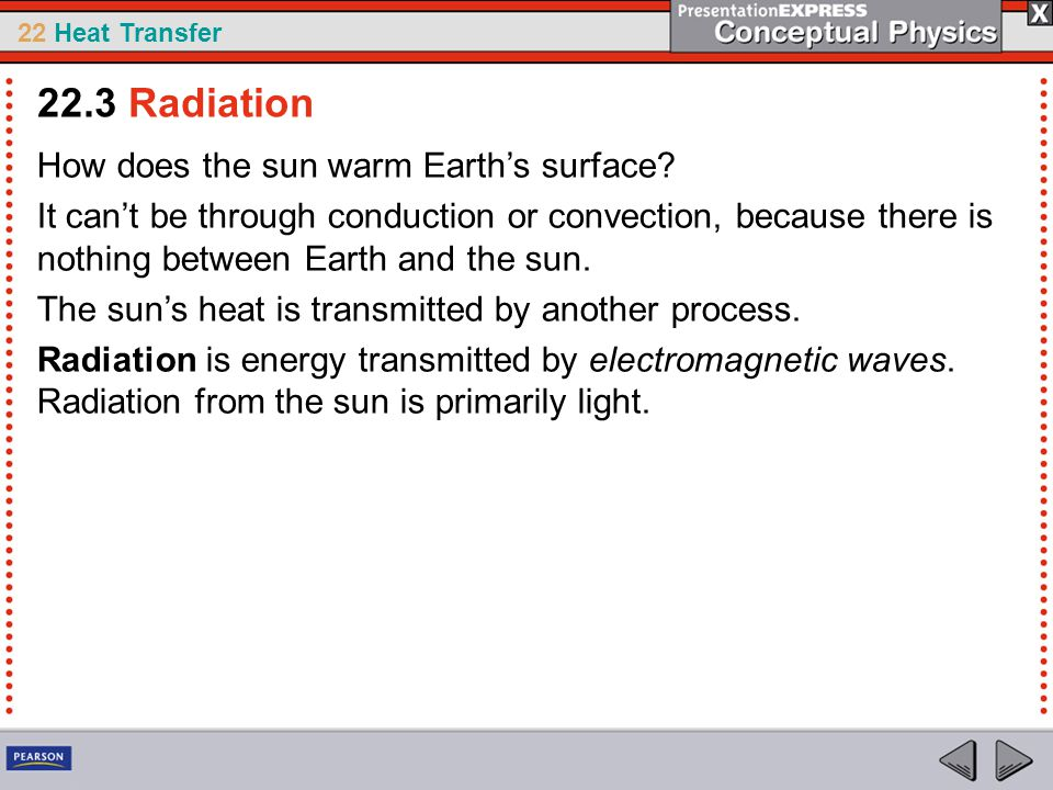 22.3 Radiation How does the sun warm Earth's surface