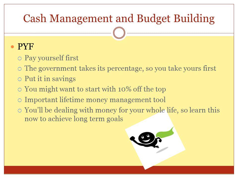 Cash Management and Budget Building