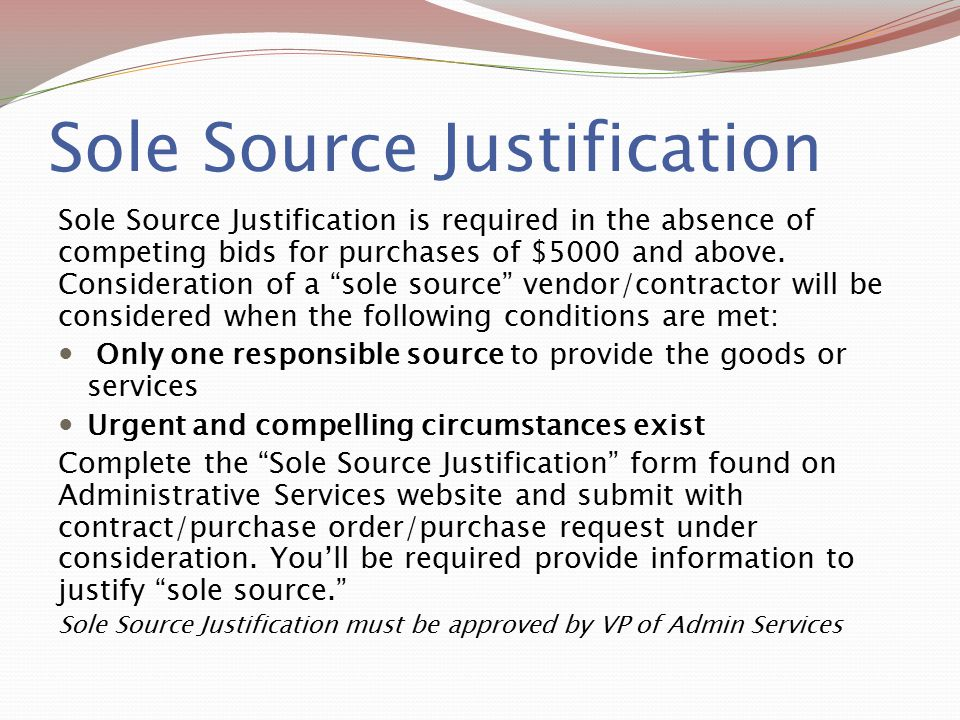 Sole Source Justification