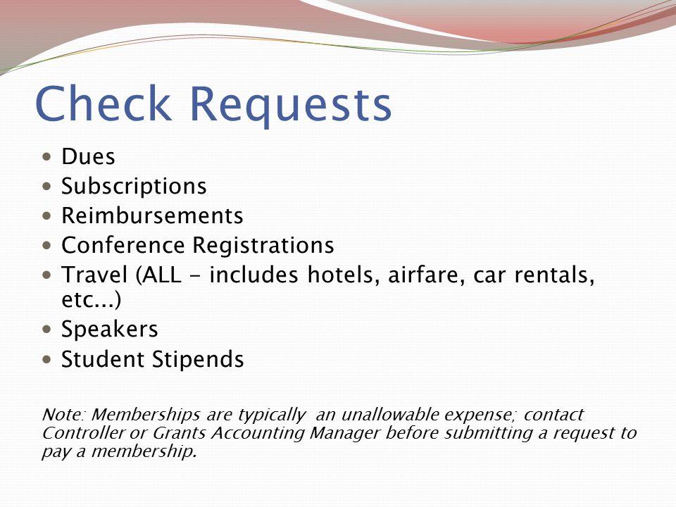 Check Requests Dues Subscriptions Reimbursements