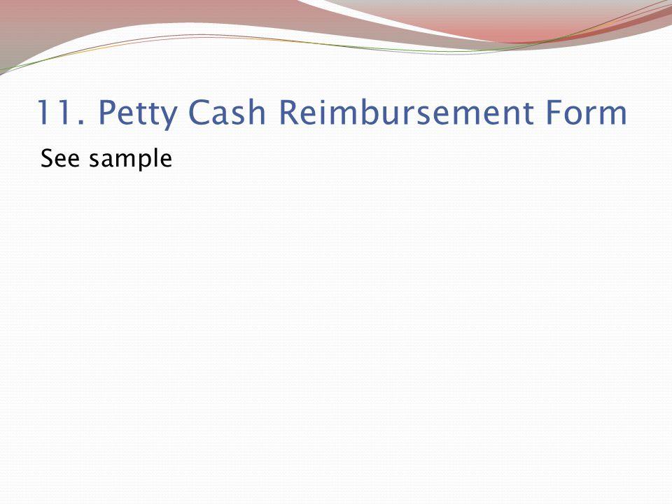 11. Petty Cash Reimbursement Form