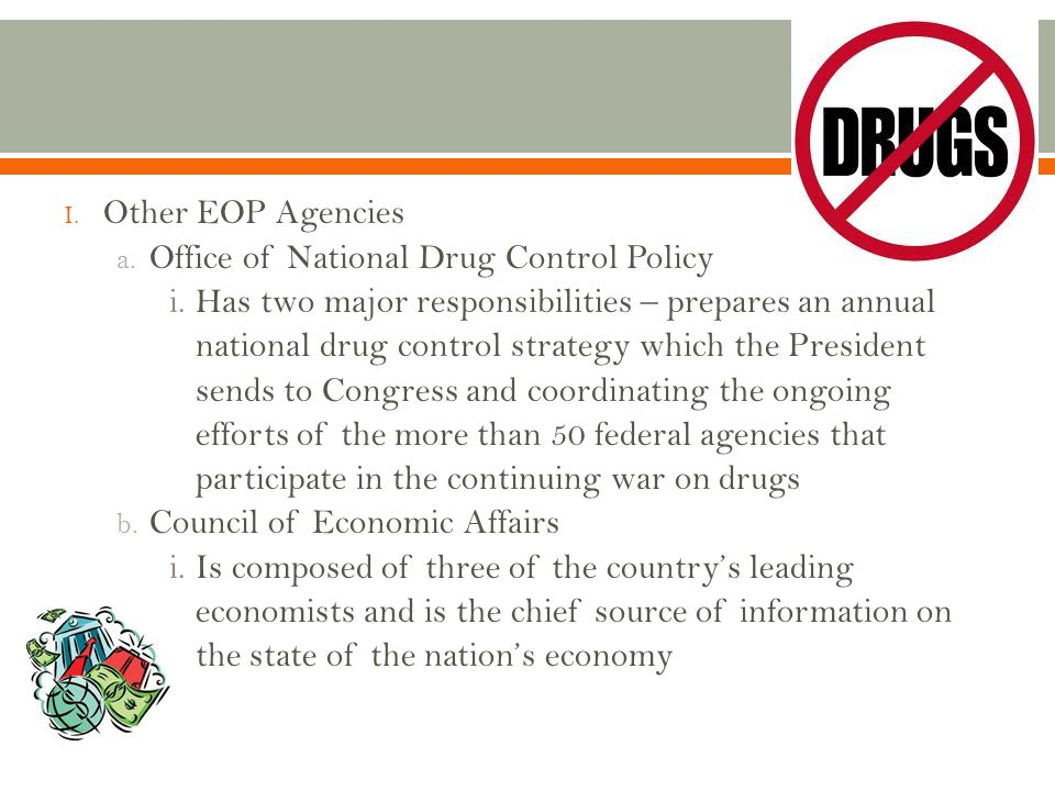 Other EOP Agencies Office of National Drug Control Policy.