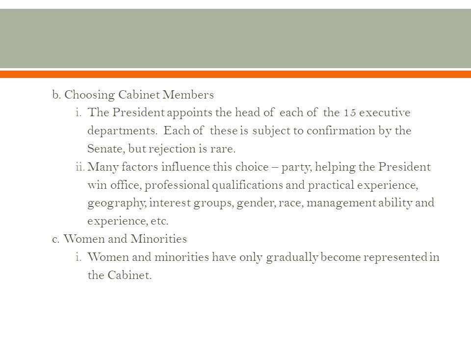 b. Choosing Cabinet Members