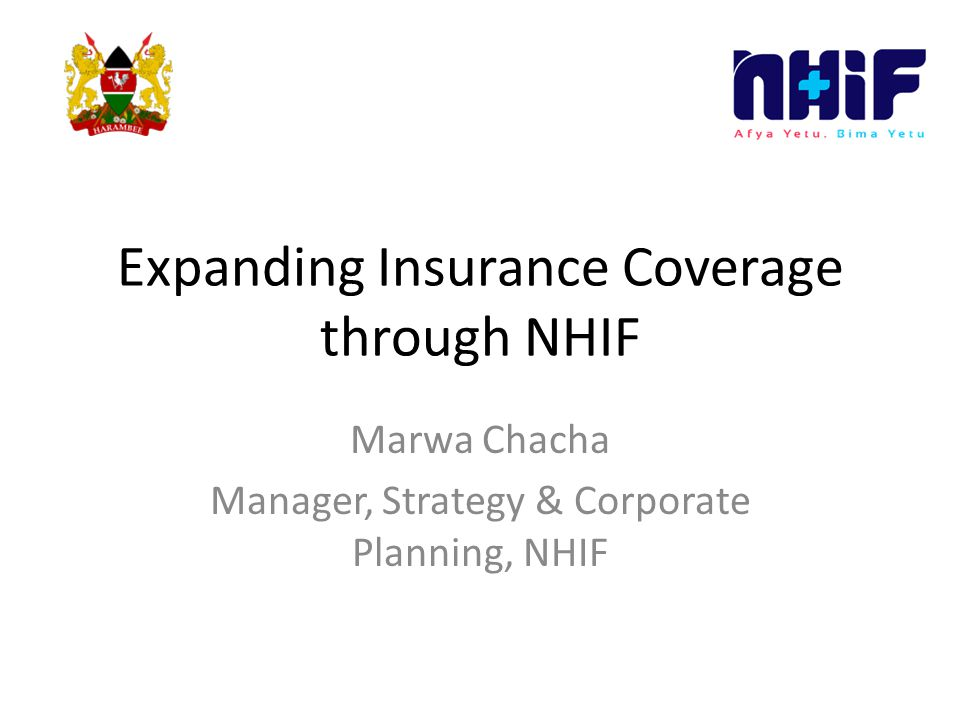 Expanding Insurance Coverage through NHIF