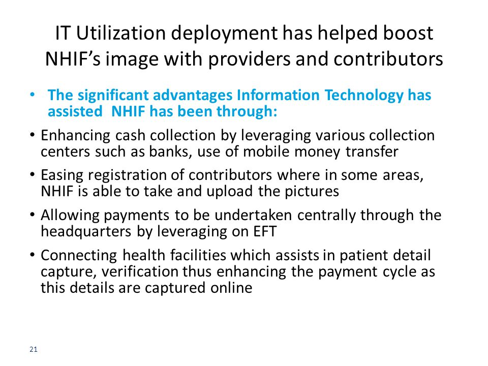 IT Utilization deployment has helped boost NHIF's image with providers and contributors