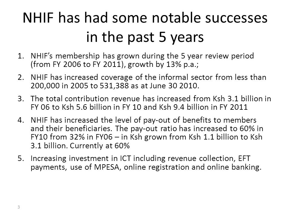 NHIF has had some notable successes in the past 5 years