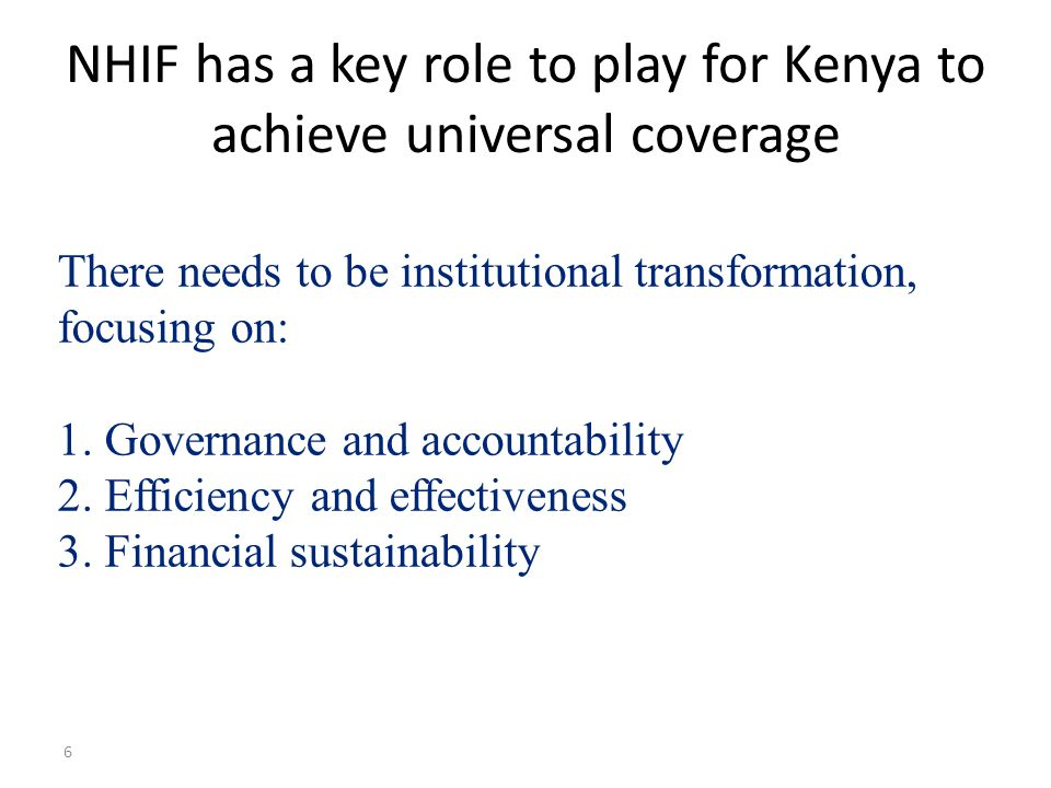 NHIF has a key role to play for Kenya to achieve universal coverage