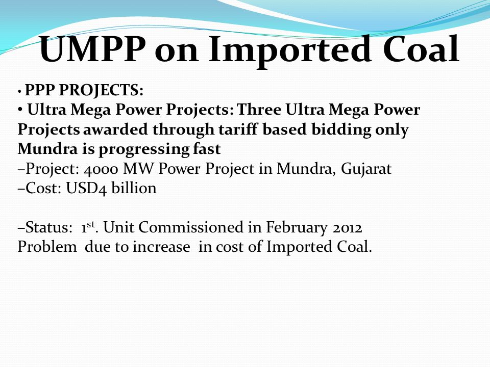 UMPP on Imported Coal PPP PROJECTS: