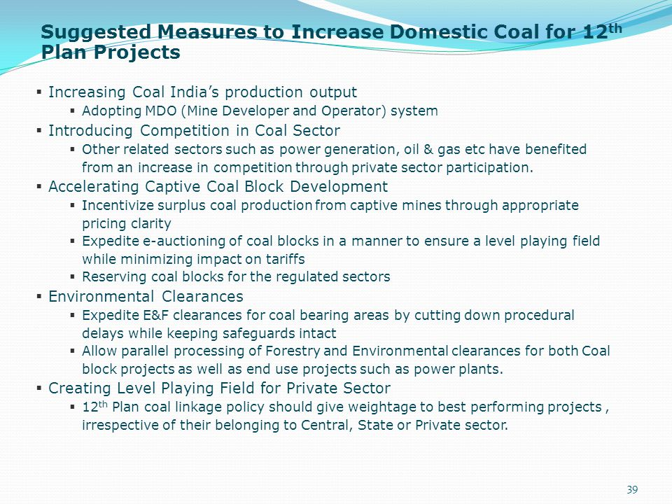 Suggested Measures to Increase Domestic Coal for 12th Plan Projects