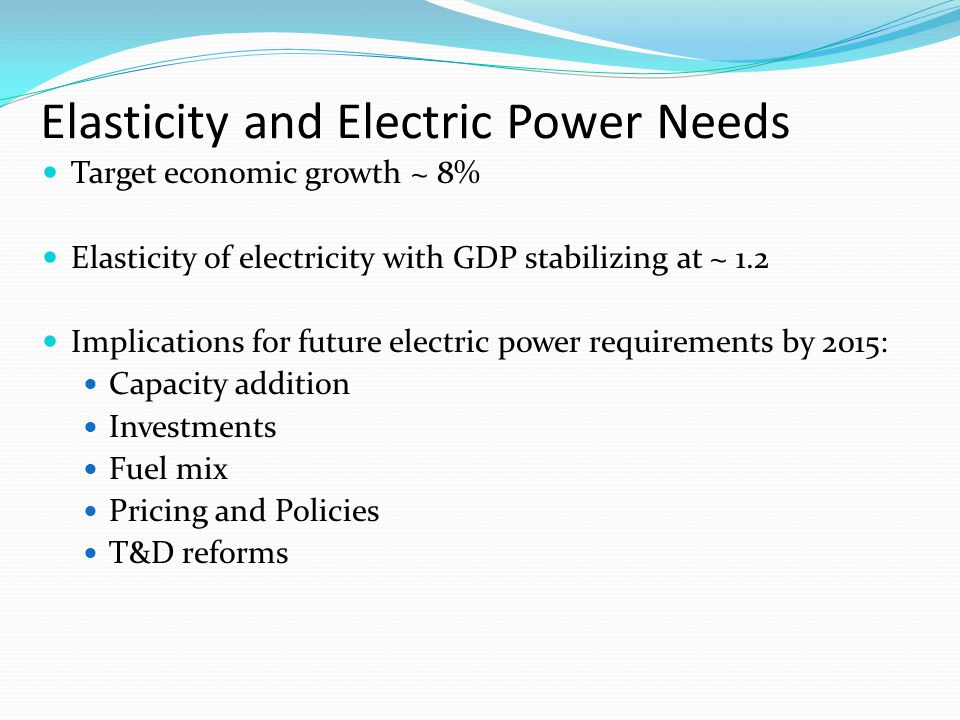 Elasticity and Electric Power Needs