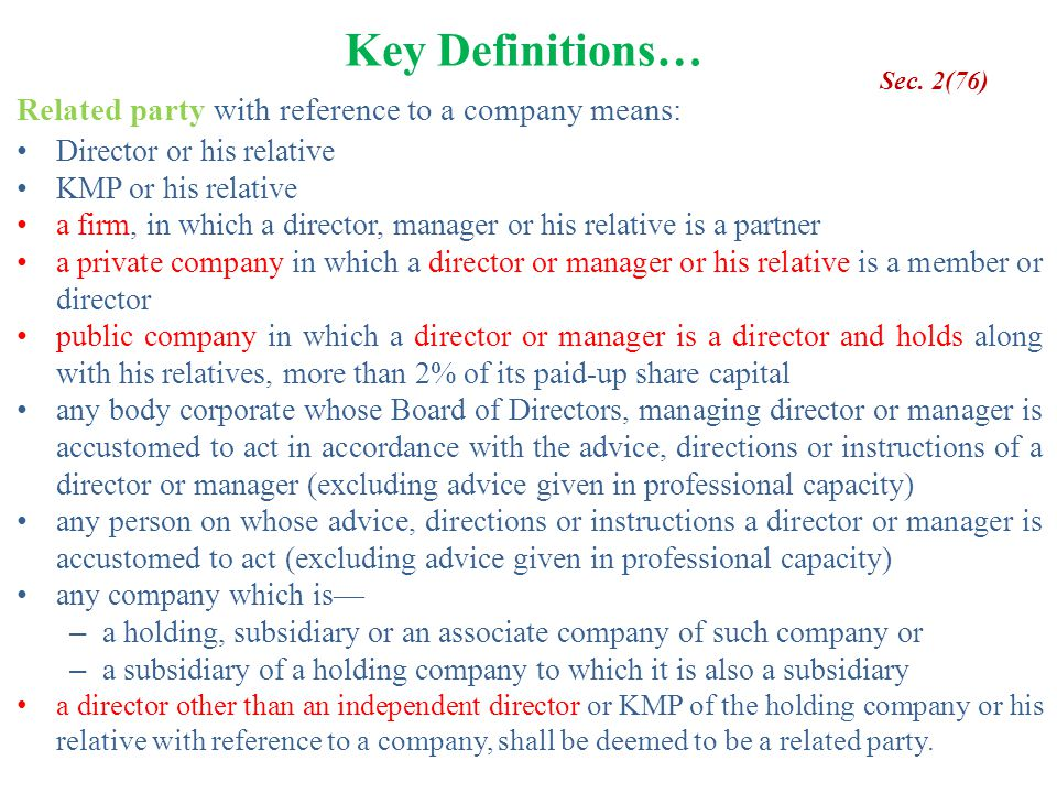 Key Definitions… Related party with reference to a company means: