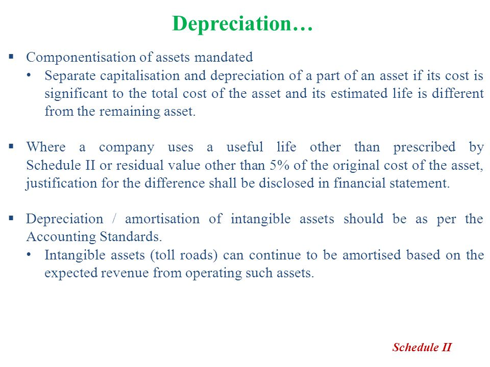 Depreciation… Componentisation of assets mandated