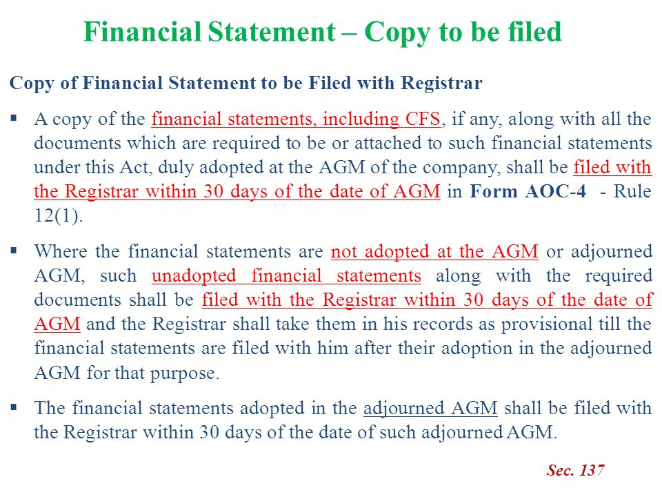 Financial Statement – Copy to be filed