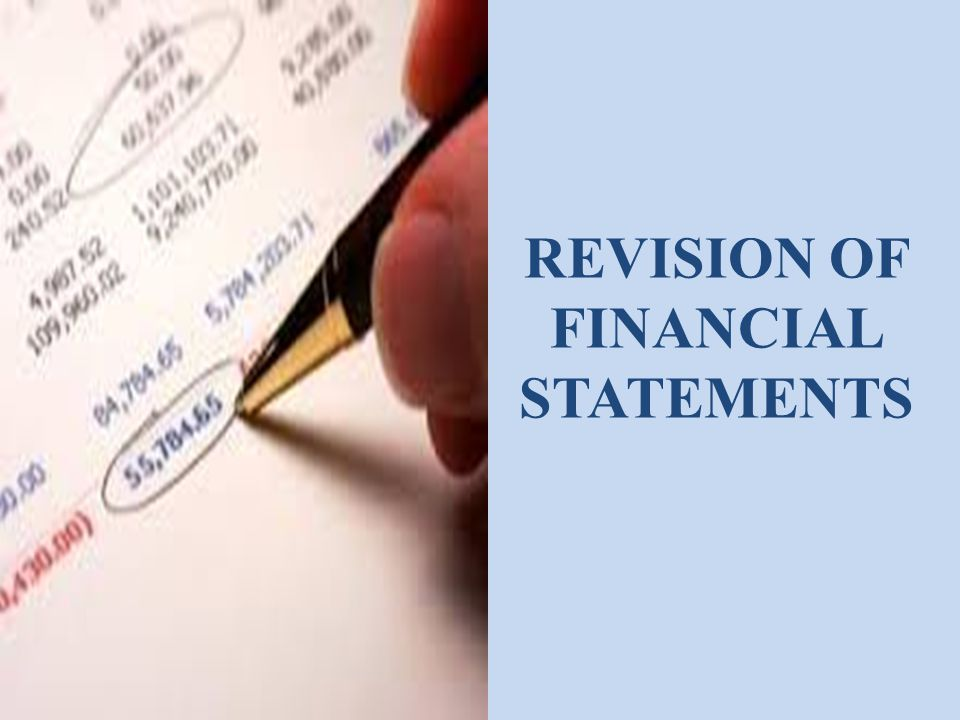 REVISION OF FINANCIAL STATEMENTS
