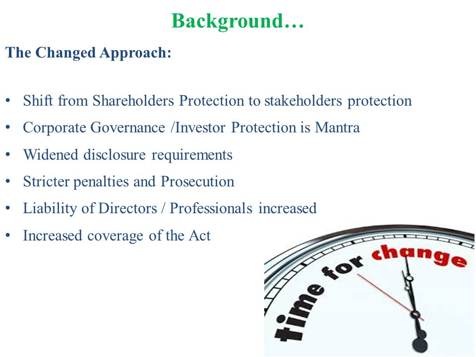 Background… The Changed Approach: