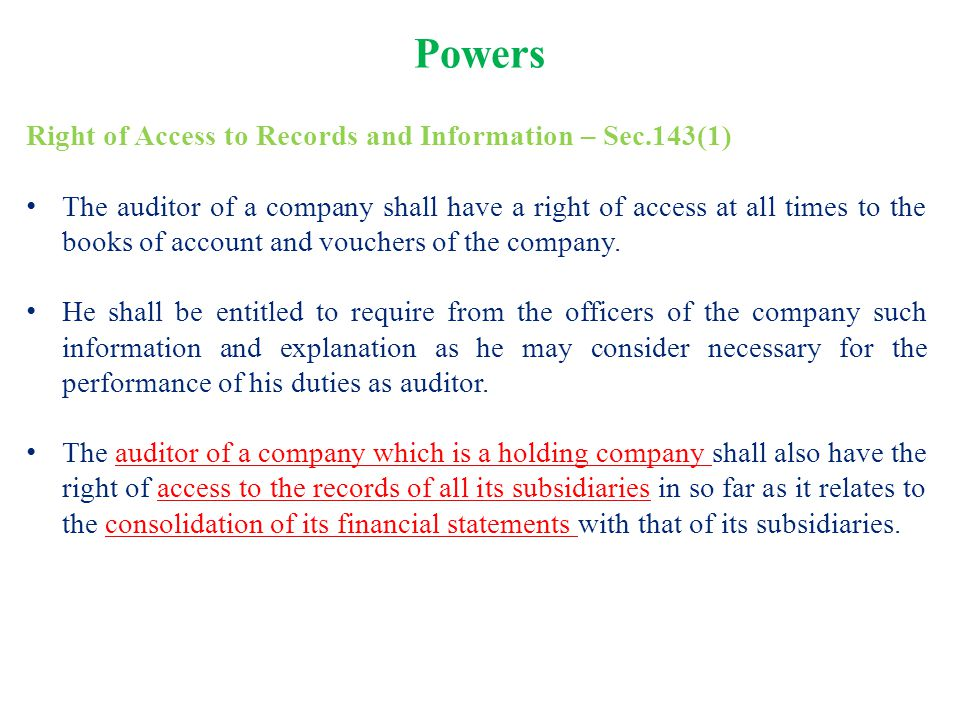 Powers Right of Access to Records and Information – Sec.143(1)