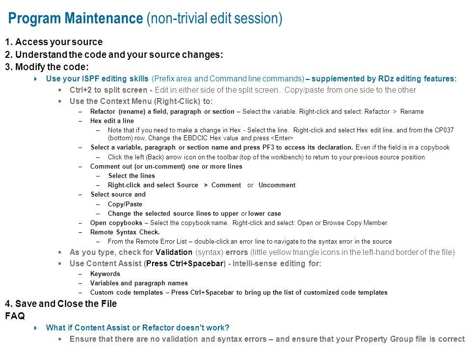 Program Maintenance (non-trivial edit session)