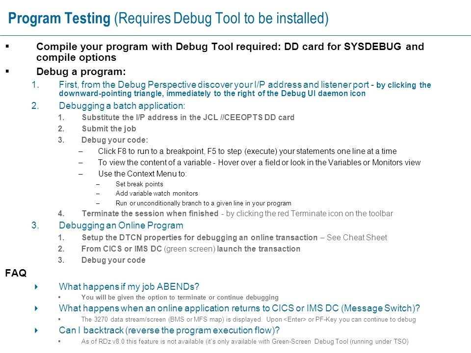 Program Testing (Requires Debug Tool to be installed)