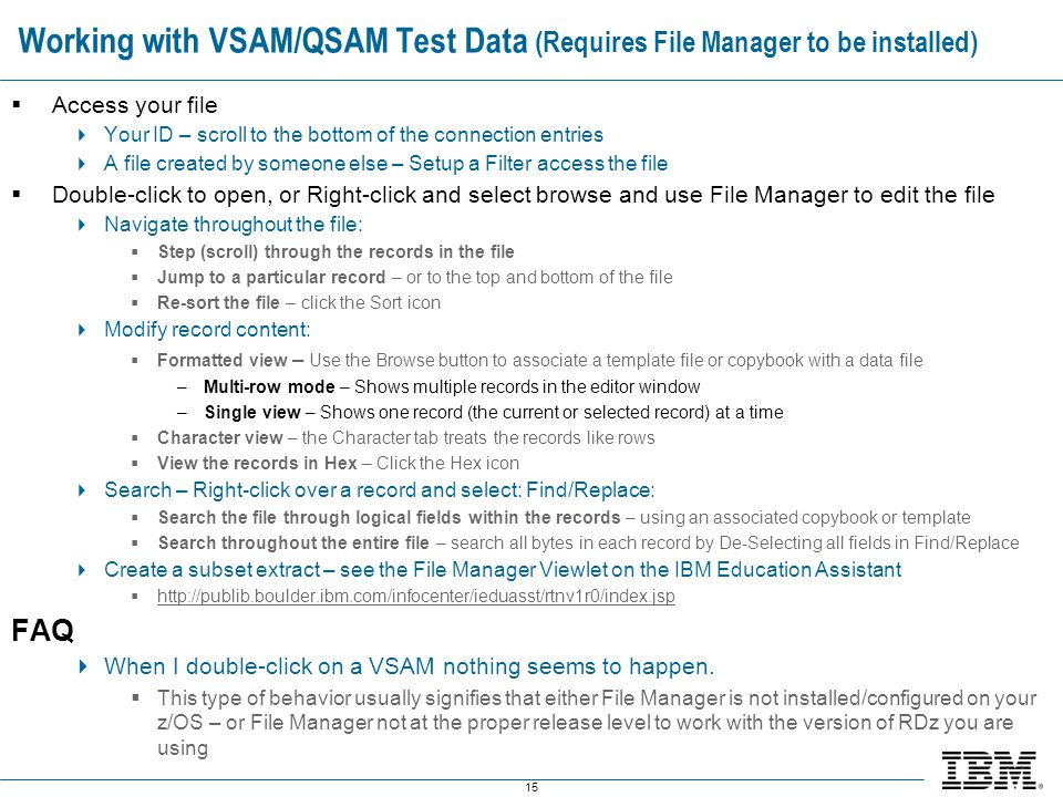 Working with VSAM/QSAM Test Data (Requires File Manager to be installed)