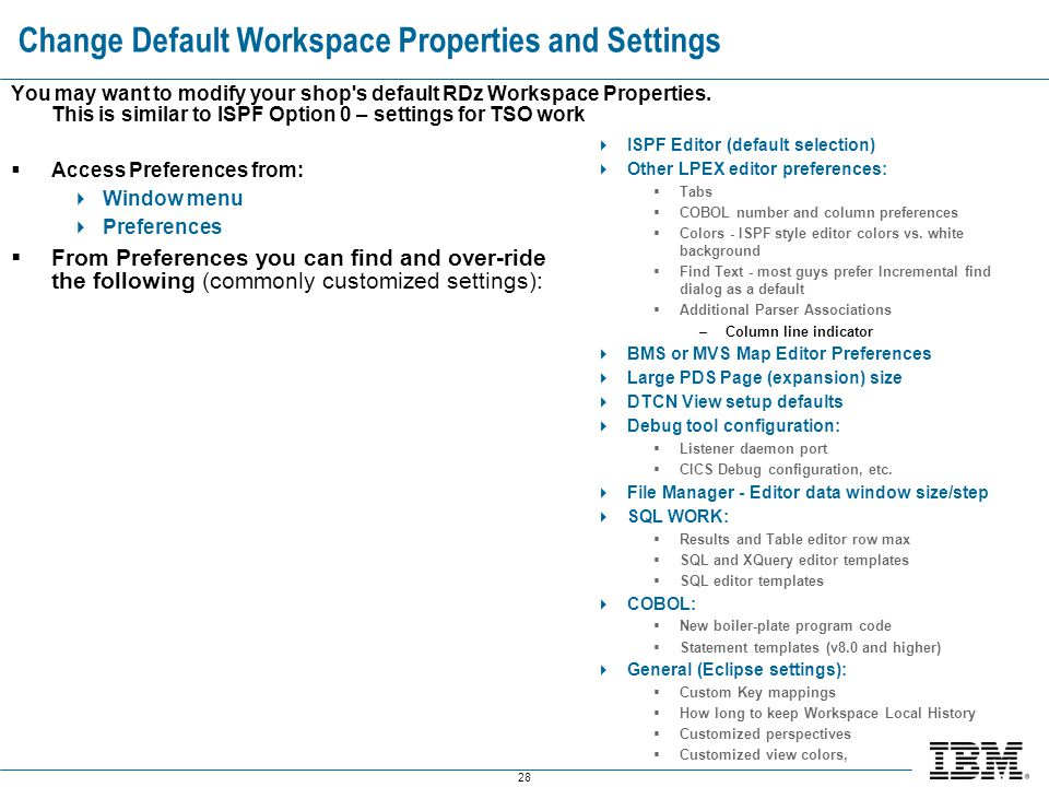 Change Default Workspace Properties and Settings
