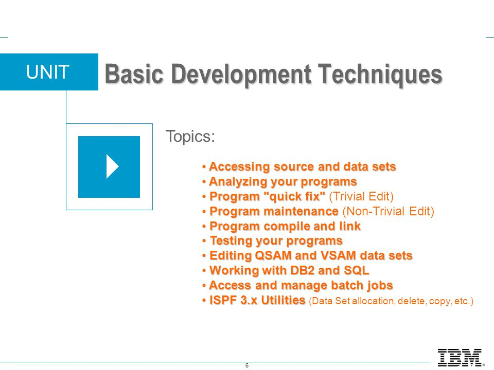 Basic Development Techniques