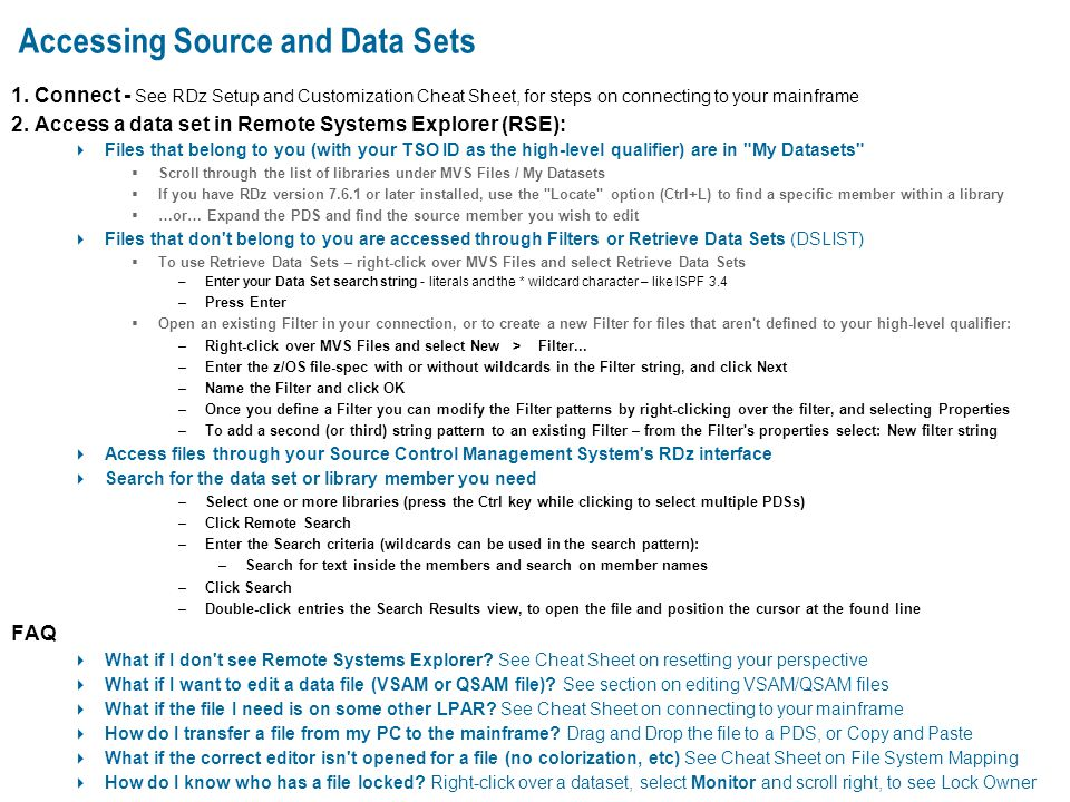 Accessing Source and Data Sets