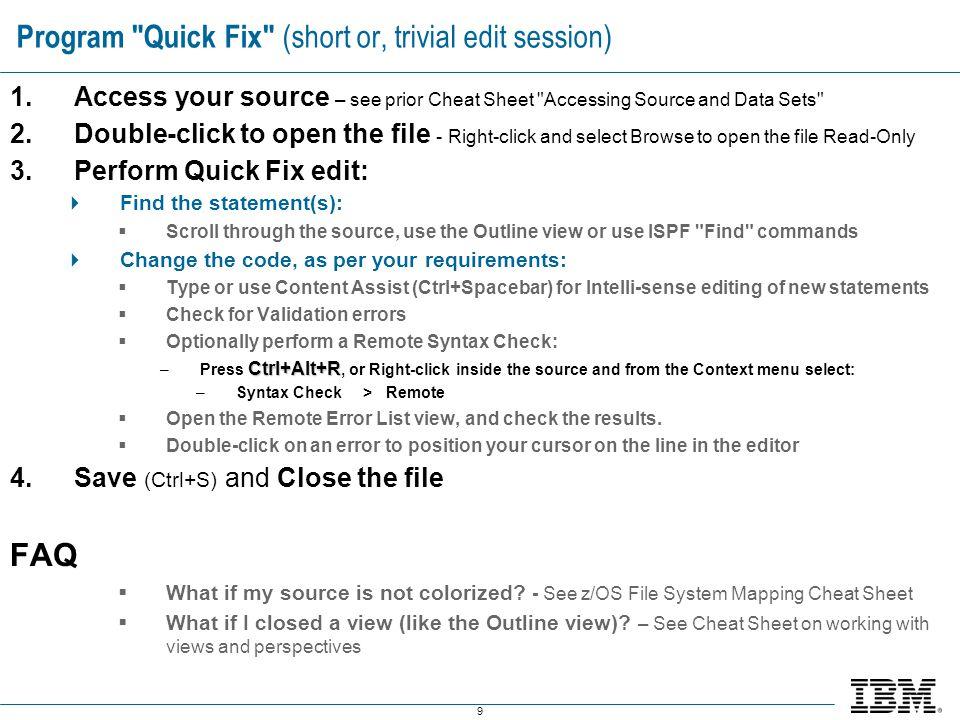 Program Quick Fix (short or, trivial edit session)