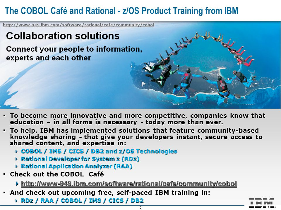 The COBOL Café and Rational - z/OS Product Training from IBM