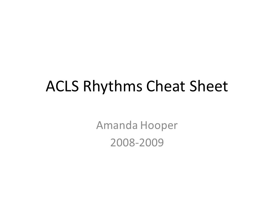 ACLS Rhythms Cheat Sheet