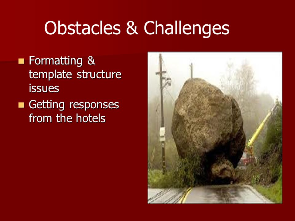 Obstacles & Challenges